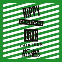 HiPPY CHRiSTMAS / LiVE THiRTEEN