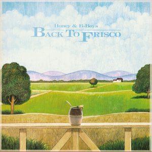 バック・トゥ・フリスコ+10