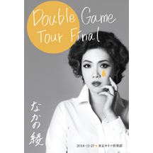 Double Game Tour Final 東京キネマ倶楽部 2018.11.