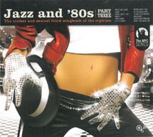 ジャズ・アンド・エイティーズ 3