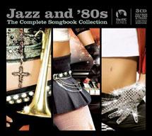 ジャズ・アンド・エイティーズ・トリロジー(3CD)