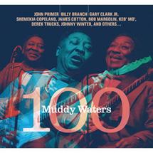 マディー・ウォーターズ 100