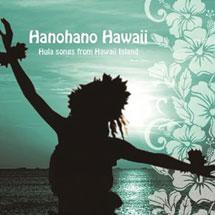 ハノハノ・ハワイ -フラ・ソングス・フロム・ハワイ・アイランド-