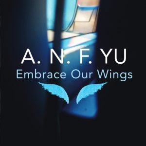 Embrace Our Wings